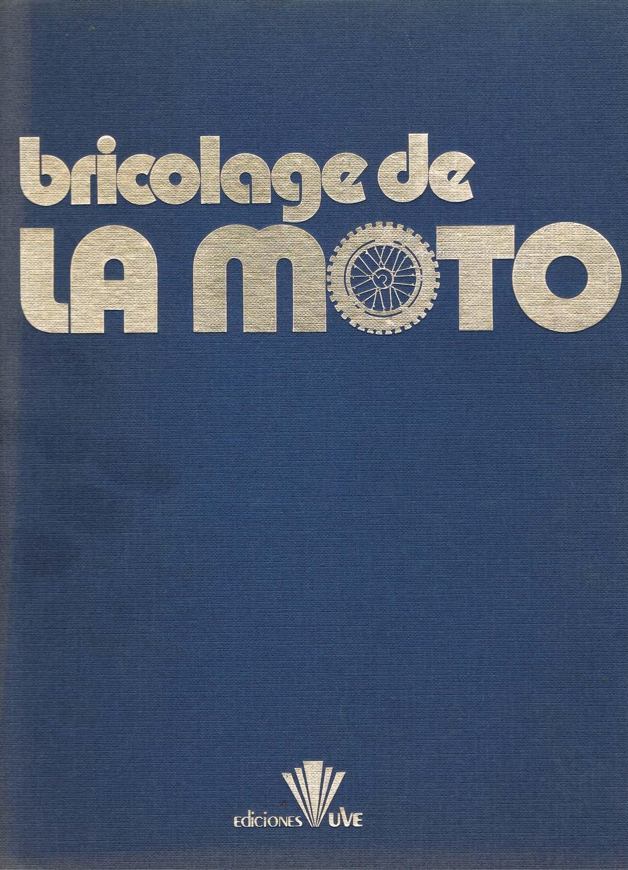 Bricolage de la Moto (1979)