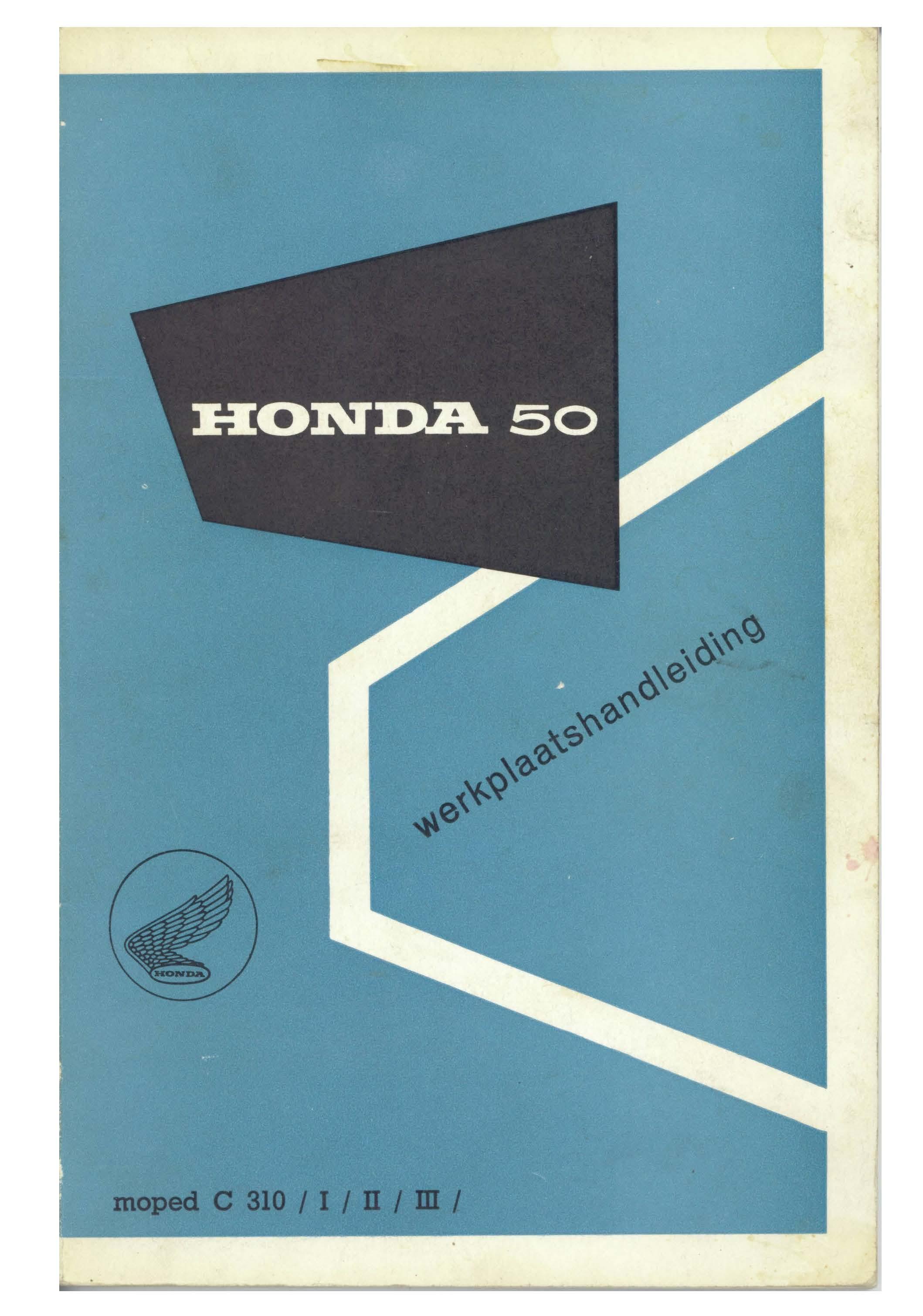 Workshop manual for Honda C310A (Mk. 1, 2 and 3)
