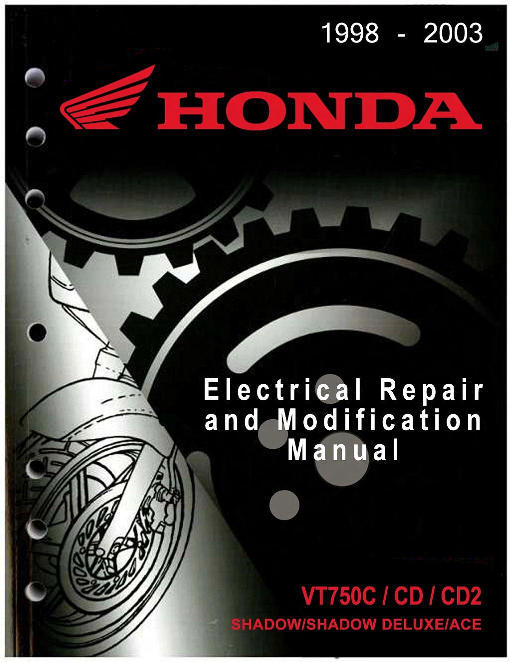 Workshop Manual for Honda VT750C (1998-2003) Electrial Repair and Modification Manual